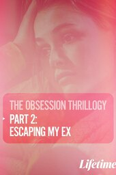 Obsession: Escaping My Ex
