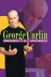 George Carlin: Complaints & Grievances