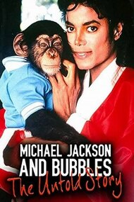 Michael Jackson and Bubbles: The Untold Story