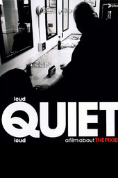 loudQUIETloud: A Film About the Pixies