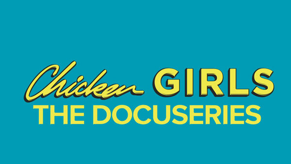 Chicken Girls: The Docuseries - S01E07 - Passing the Torch