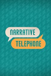 Narrative Telephone