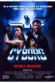 CYBORG : DEADLY MACHINE