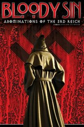 Bloody Sin: Abonimations of the Third Reich