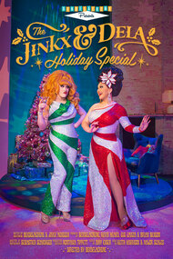 The Jinkx and DeLa Holiday Special