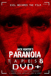 Paranoia Tapes 8: DVD+