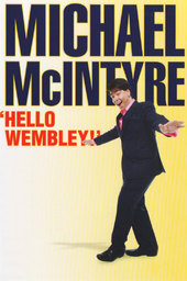 Michael McIntyre: Hello Wembley