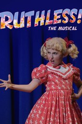 Ruthless! The Musical