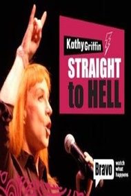 Kathy Griffin: Straight to Hell