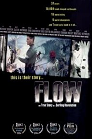 Flow: The True Story of a Surfing Revolution