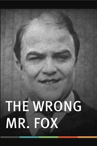 The Wrong Mr. Fox