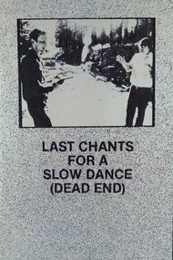 Last Chants for a Slow Dance
