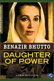Benazir Bhutto - Daughter of Power