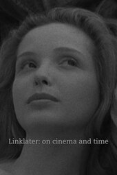 Linklater // On Cinema & Time