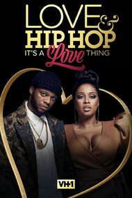 Love & Hip Hop: It's a Love Thing