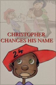 Christopher Changes His Name