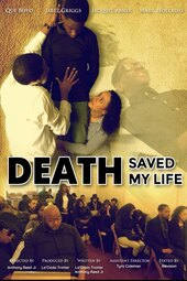 Death Saved My Life