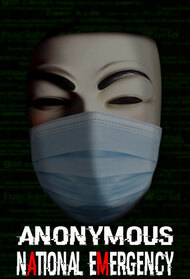 Anonymous: National Emergency