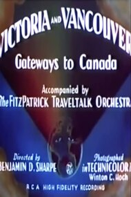 Victoria and Vancouver: Gateways to Canada
