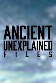 Ancient Unexplained Files
