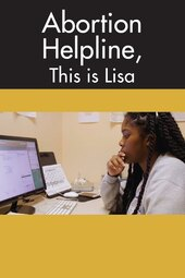 Abortion Helpline, This Is Lisa