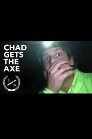 Chad Gets The AxE