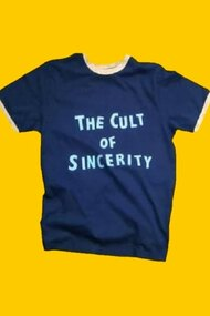 The Cult of Sincerity