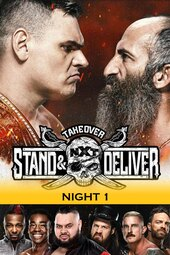 WWE NXT TakeOver: Stand & Deliver Night 1