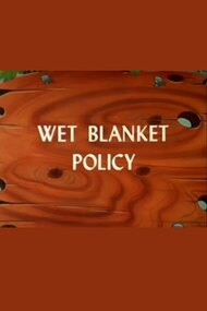 Wet Blanket Policy