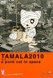 Tamala 2010 - A Punk Cat in Space
