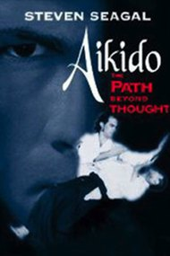 Aikido: The Path Beyond Thought