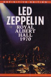 Led Zeppelin - Live at the Royal Albert Hall 1970