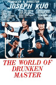 World of the Drunken Master