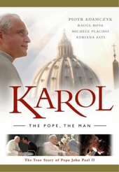 Karol: The Pope, The Man