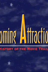 Coming Attractions: The History of the Movie Trailer