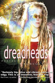Dreadheads: Portrait of a Subculture