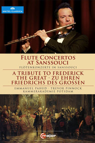 Flute Concertos at Sanssouci: A Tribute to Frederick the Great