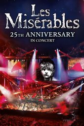 Les Misérables: The 25th Anniversary Concert