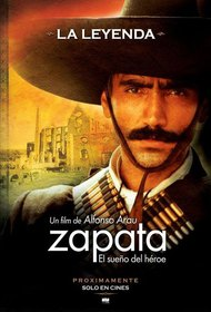 Zapata: The dream of a hero