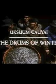 Uksuum Cauyai: The Drums of Winter