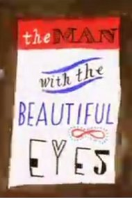 The Man with the Beautiful Eyes