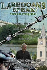 Laredoans Speak: Voices on Immigration