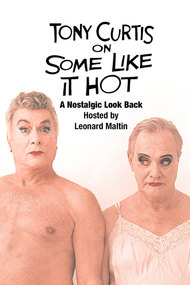 Tony Curtis on 'Some Like It Hot'