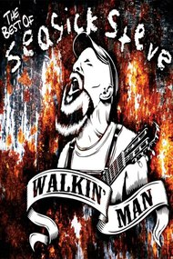 Seasick Steve: Walkin' Man
