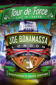 Joe Bonamassa: Tour de Force - Live in London Night 2 (Shepherd's Bush Empire)