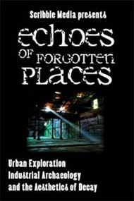 Echoes of Forgotten Places