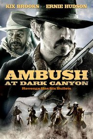 Ambush at Dark Canyon