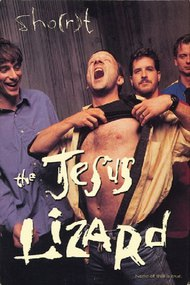 The Jesus Lizard: Sho(r)t Film