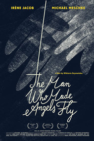 The Man Who Made Angels Fly