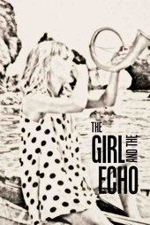 The Girl and the Echo